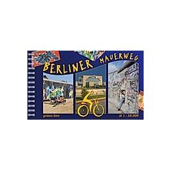 Berliner Mauerweg. Axel von Blomberg  Axel von Blomberg  Kai-Uwe Thiessenhusen  - Buch