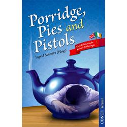 Porridge Pies and Pistols: Buch von