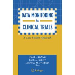 Data Monitoring in Clinical Trials als Buch von