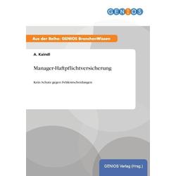Manager-Haftpflichtversicherung als Buch von A. Kaindl