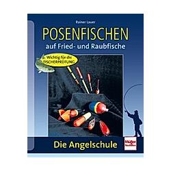Posenfischen; .. Rainer Lauer  - Buch