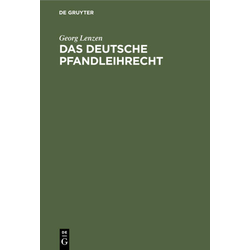 Das deutsche Pfandleihrecht als Buch von Georg Lenzen