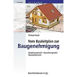 Vom Bauleitplan zur Baugenehmigung. Michael Hauth  - Buch