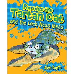 Porridge the Tartan Cat and the Loch Ness Mess: eBook von Alan Dapré