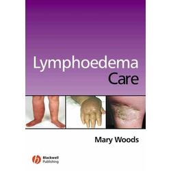 Lymphoedema Care: eBook von Mary Elizabeth Woods