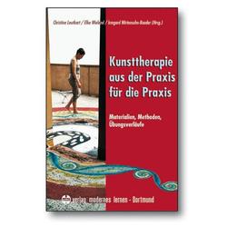 Kunsttherapie - aus der Praxis für die Praxis: Buch von