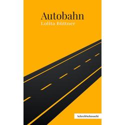 Autobahn: eBook von Lolita Büttner