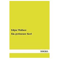 Ein gerissener Kerl. Edgar Wallace  - Buch