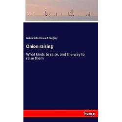 Onion raising