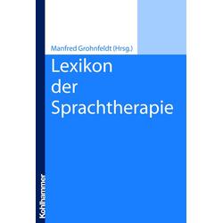 Lexikon der Sprachtherapie: eBook von Manfred Grohnfeldt