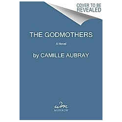 The Godmothers. Camille Aubray  - Buch