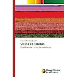 Colcha de Retalhos. Grasiela Procópio Duarte  - Buch