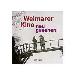Weimarer Kino - neu gesehen - Buch
