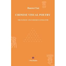 CHINESE VISUAL POETRY als Buch von Tan Hanwei