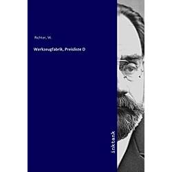 Werkzeugfabrik  Preisliste D. W. Richter  - Buch