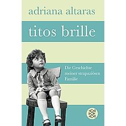 Titos Brille. Adriana Altaras  - Buch