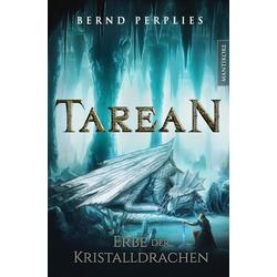 Tarean 2 - Erbe der Kristalldrachen: eBook von Bernd Perplies