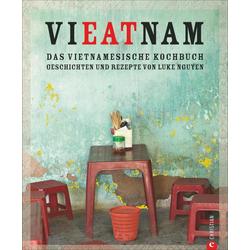 Vieatnam - Das vietnamesische Kochbuch als Buch von Luke Nguyen