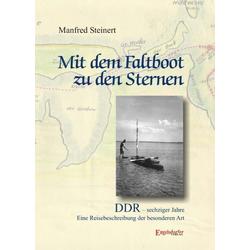 Mit dem Faltboot zu den Sternen als Buch von Manfred Steinert