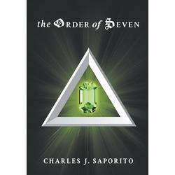The Order of Seven als Buch von Charles Saporito