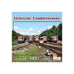 Sächsischer Eisenbahnkalender 2021 - Kalender