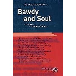Bawdy and Soul. Frank E. Pointner  - Buch