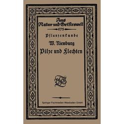 Pflanzenkunde Pilze und Flechten als Buch von Wilhelm Nienburg
