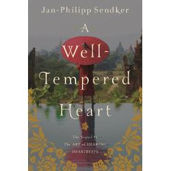 A Well-Tempered Heart als Buch von Jan-Philipp Sendker