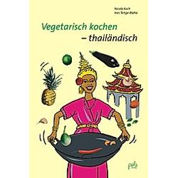 Vegetarisch kochen thailändisch