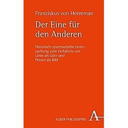 Der Eine für den Anderen. Franziskus von Heereman  - Buch