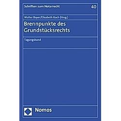Brennpunkte des Grundstücksrechts - Buch