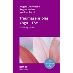 Traumasensibles Yoga - TSY: Buch von Angela Dunemann/ Regina Weiser/ Joachim Pfahl