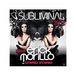 VARIOUS, Erick Morillo - Subliminal 2012 Mixed By (CD)