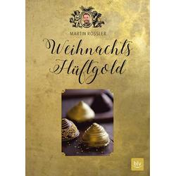 Weihnachts-Hüftgold als Buch von Martin Rößler