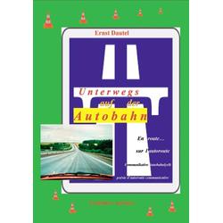 Unterwegs auf der Autobahn - En route sur l'autobahn: Buch von Ernst Dautel