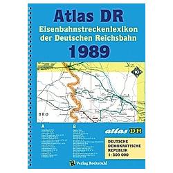 ATLAS DR 1989 - Eisenbahnstreckenlexikon der Deutschen Reichsbahn - Buch