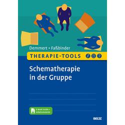 Therapie-Tools Schematherapie in der Gruppe: Buch von Antje Demmert/ Eva Faßbinder