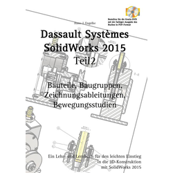 SolidWorks 2015 Teil 2 als Buch von Hans-J. Engelke