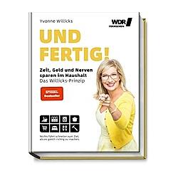 Und Fertig!. Stefanie von Drathen  Yvonne Willicks  - Buch
