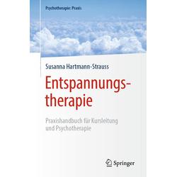 Entspannungstherapie: eBook von Susanna Hartmann-Strauss