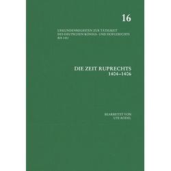 Die Zeit Ruprechts 1404-1406 als Buch von