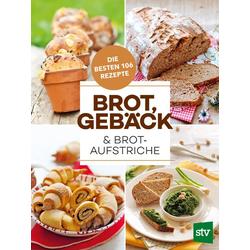 Brot Gebäck & Brotaufstriche als Buch von