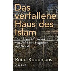 Das verfallene Haus des Islam