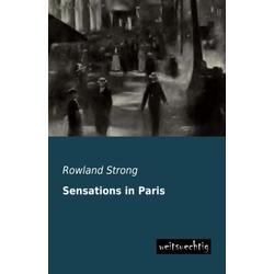 Sensations in Paris als Buch von Rowland Strong