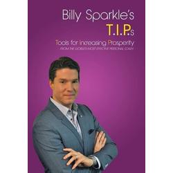 Billy Sparkle's T.I.P.s als Buch von Billy Sparkle