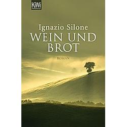 Wein und Brot. Ignazio Silone  - Buch