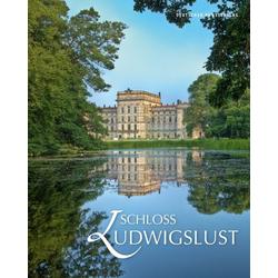 Schloss Ludwigslust als Buch von