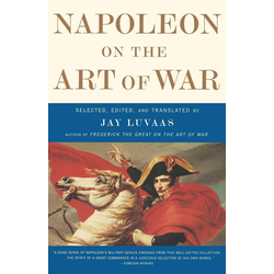 Napoleon on the Art of War als Buch von Napoleon