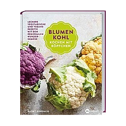 Blumenkohl: Kochen mit Köpfchen