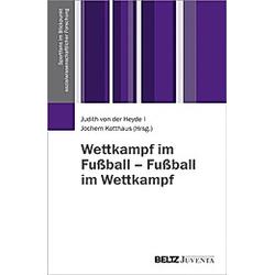 Wettkampf im Fußball - Fußball im Wettkampf - Buch